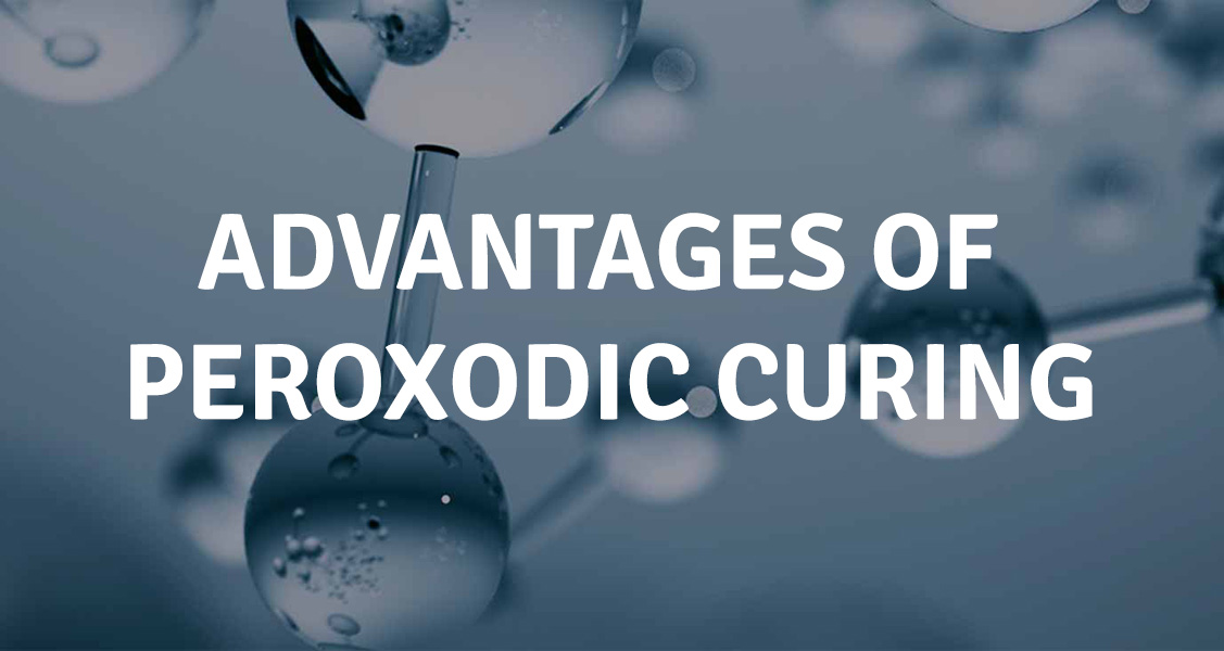 ADVANTAGES OF PEROXODIC CURING